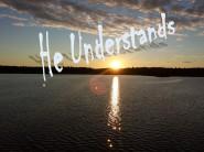 understands